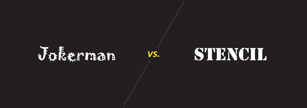 Jokerman vs. Stencil