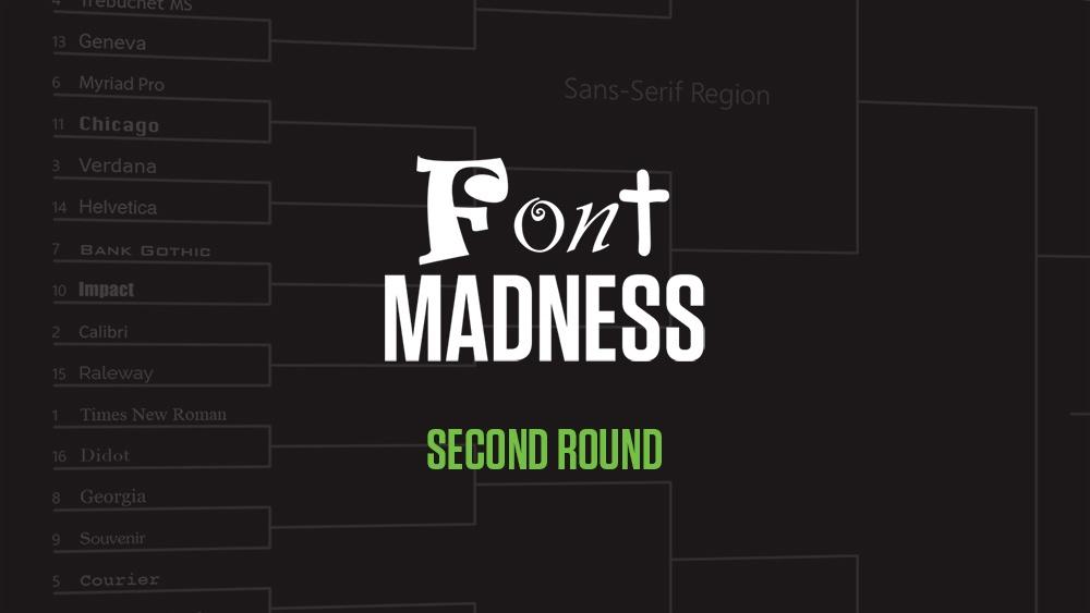 Font Madness: Second Round (Sans-Serif & Serif Regions)